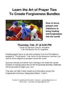 Learn the art of prayer ties to create Forgiveness Bundles @ Center for Spiritual Living, St. Augustine